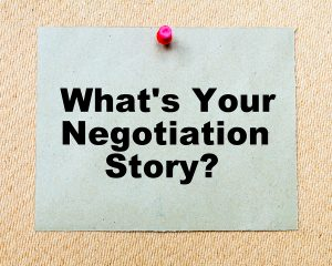 What's Your Negotiation Story? Written On Paper Note